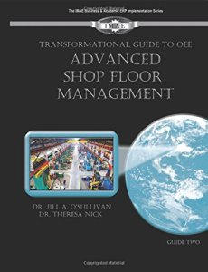 A Transformational Guide to Shop Floor Management book